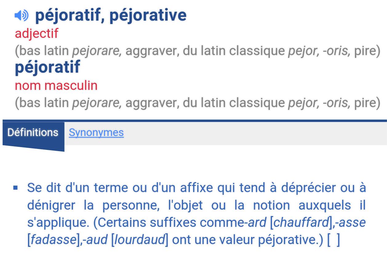 """définition """" péjoratif"""""""