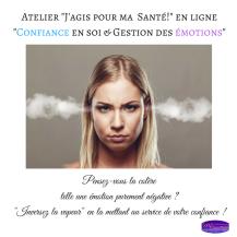 Atelier _J'agis pour ma Santé!_ en ligne _Confiance en soi & Gestion des émotions_ 3