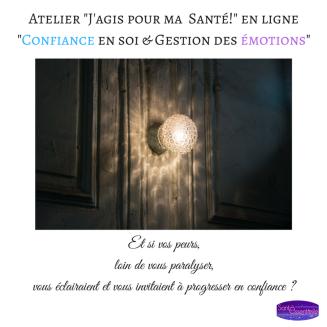 Atelier _J'agis pour ma Santé!_ en ligne_Confiance en soi & Gestion des émotions_ 2