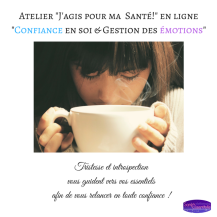 Atelier _J'agis pour ma Santé!_ en ligne_Confiance en soi & Gestion des émotions_ 4