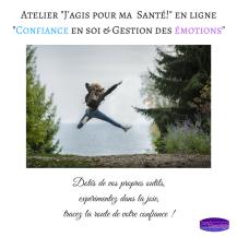 Atelier _J'agis pour ma Santé!_ en ligne_Confiance en soi & Gestion des émotions_ 5