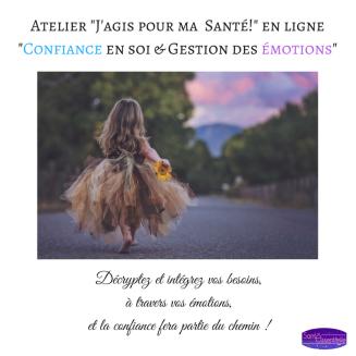 Atelier _J'agis pour ma Santé!_ en ligne_Confiance en soi & Gestion des émotions_1