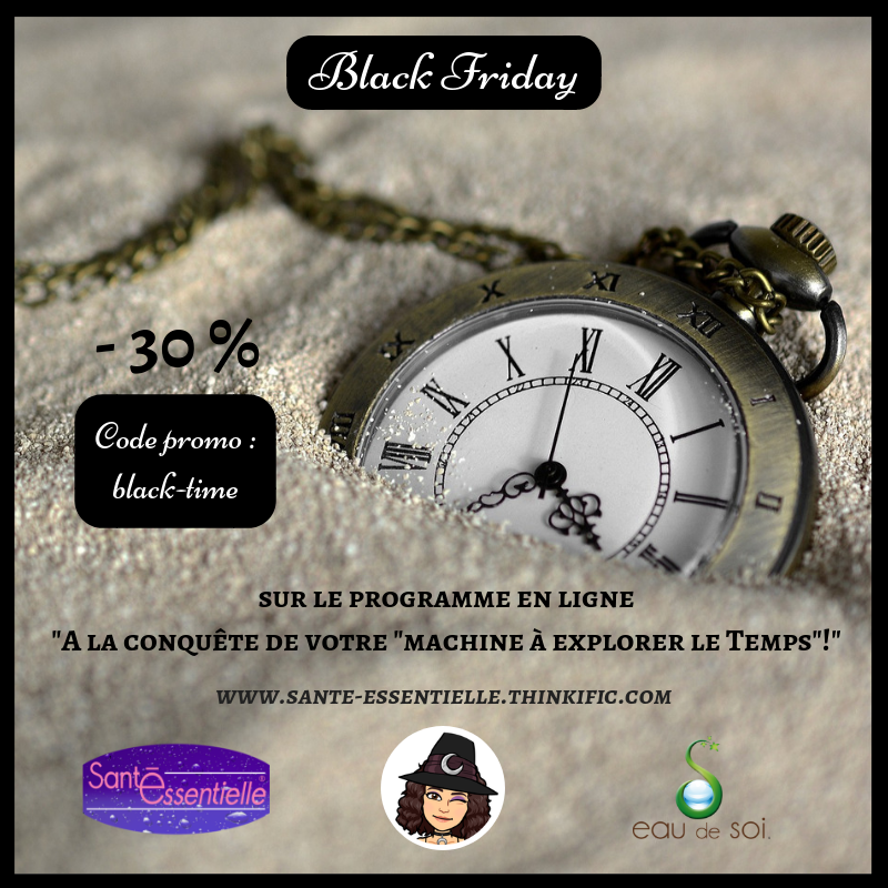 Black Friday moins 30 pourcent machine a explorer le Temps - Sante Essentielle