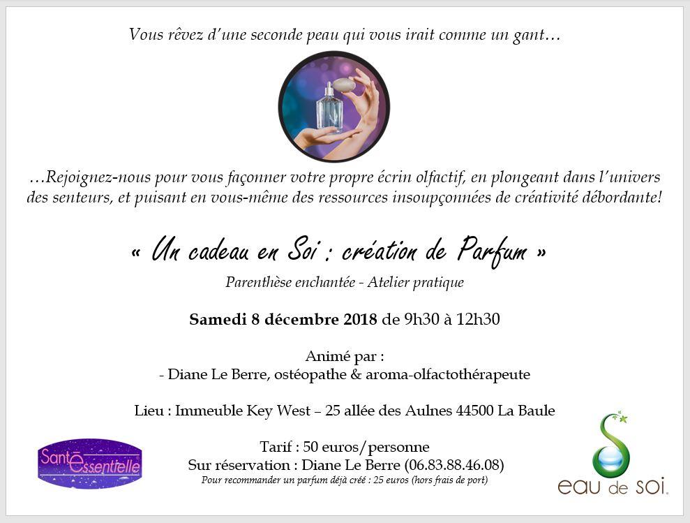 Un cadeau en Soi - Creation de Parfum - 8 decembre 2018 - Sante Essentielle