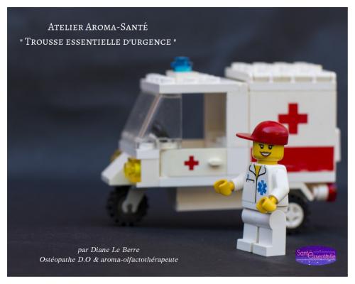 Atelier Aroma-Santé _Trousse essentielle d'urgence_ - Santé Essentielle