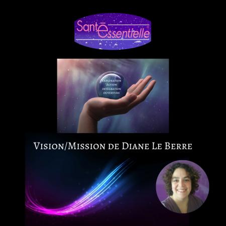 Vision-Mission-Diane-Le-Berre-pour-Sante-Essentielle.png