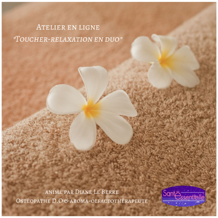 Atelier en ligne _Toucher-relaxation en duo_ - Santé Essentielle