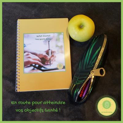 En route pour atteindre vos objectifs Santé - Bullet Journal _Ma Santé Active_